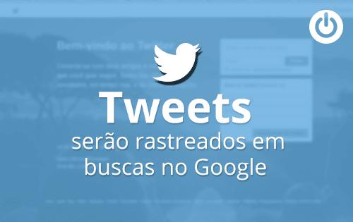 Twitter fecha acordo para tweets aparecerem em buscas no Google