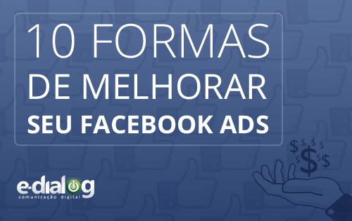 10 formas de otimizar o Facebook Ads da sua conta