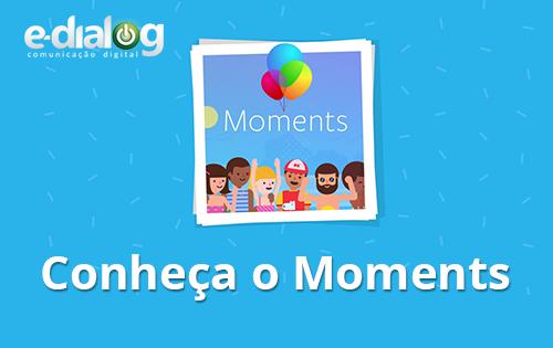 Moments: uma forma privada de compartilhar fotos com amigos
