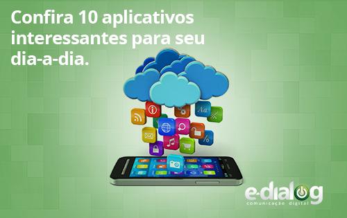 Quais app você usa no dia-a-dia da sua agência? Confira 10 aplicativos.