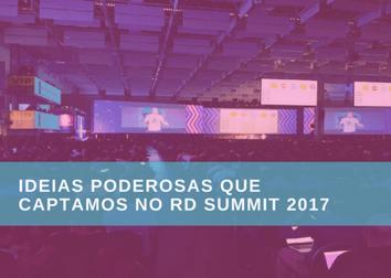 Como foi o RD Summit 2017 – 5 insights sobre o evento