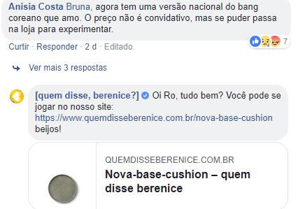 """Print de tela do Facebook da """"Quem disse, berenice?"""". Resposta da marca a um comentário de seguidora. Ótimas dicas para sac 2.0"""