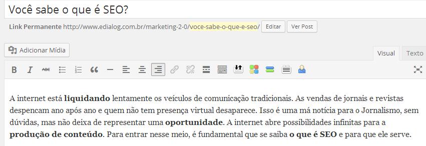 Palavras-chave devem estar no título, na URL da página e no primeiro parágrafo - além de espalhadas ao longo do texto