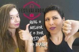 melhor e pior festival do brasil