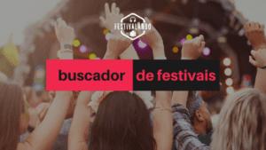 festivais pelo mundo festivalando busca