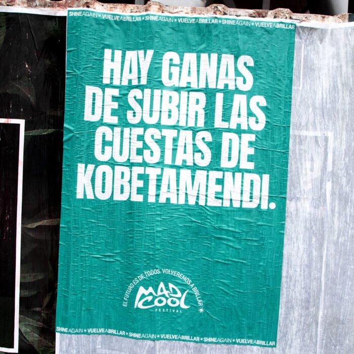 cartaz do mad cool para festivais com a frase vontade de subir as ladeiras de kobetamendi