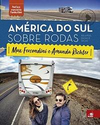 Livros de Viagem - América do Sul sobre Rodas / Novo Conceito