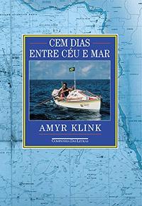 Livros de Viagem - Cem Dias Entre Céu e Mar / Companhia das Letras