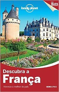 Livros de Viagem - Descubra a França / Globo Livros