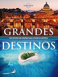Livros de Viagem - Grandes Destinos / Globo Livros