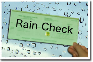 SIGNIFICADO DE TAKE A RAIN CHECK