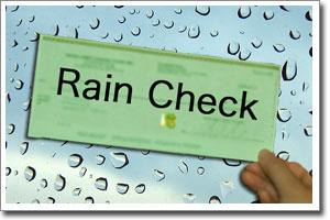 O Que Significa take a rain check