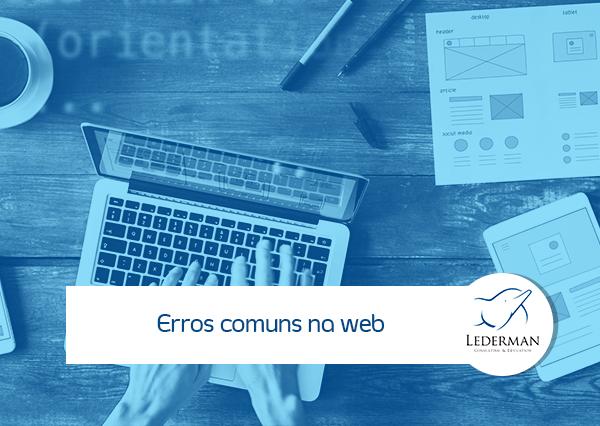 Os 6 erros mais comuns nos Sites da Web e como consertá-los