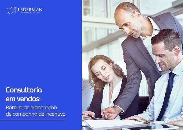 Consultoria em vendas: Roteiro de elaboração de campanha de incentivo