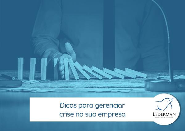 Você sabe como gerenciar crise na sua empresa?