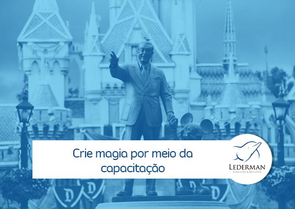 Segredos da Disney: Crie magia por meio da capacitação