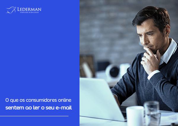 O que os consumidores online sentem ao ler o seu e-mail