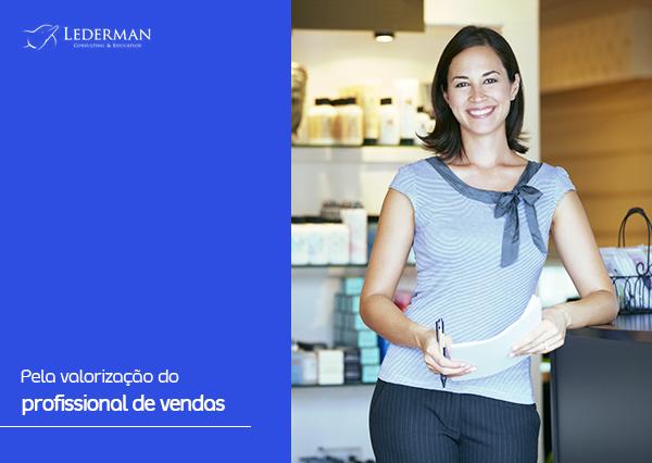 Pela valorização do profissional de vendas