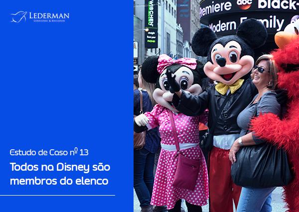 Estudo de Caso nº 13 – Todos na Disney são membros do elenco