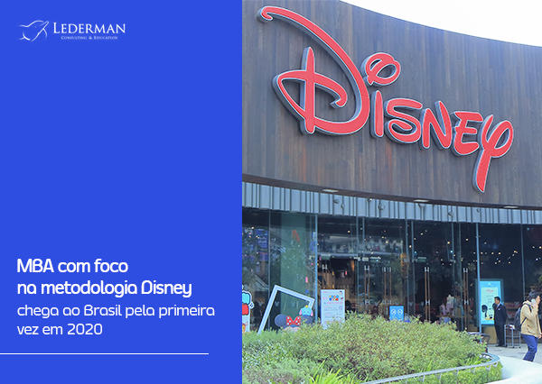 Em 2020: MBA com foco na metodologia Disney, o primeiro a chegar no Brasil