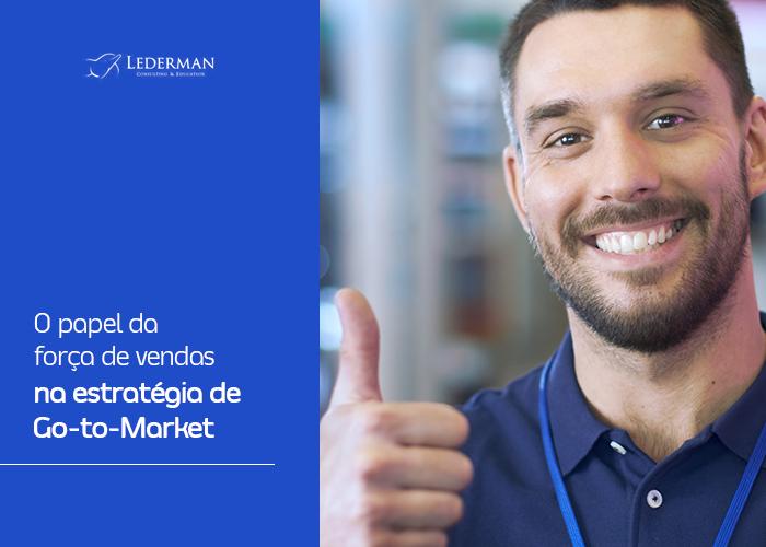 [Aula 1] O papel da força de vendas na estratégia Go-to-Market
