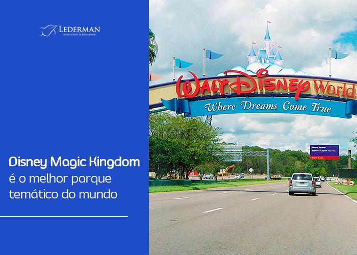 Disney Magic Kingdom é o melhor parque temático do mundo (Beto Carrero é o 18º)