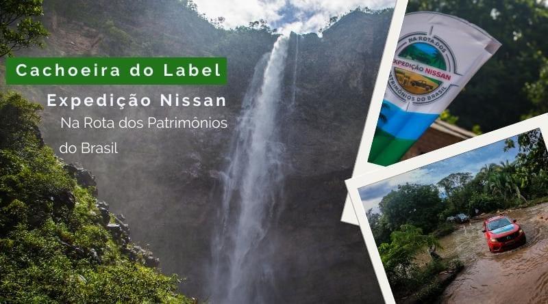 Cachoeira do Label recebe Expedição Nissan: Patrimônios do Brasil