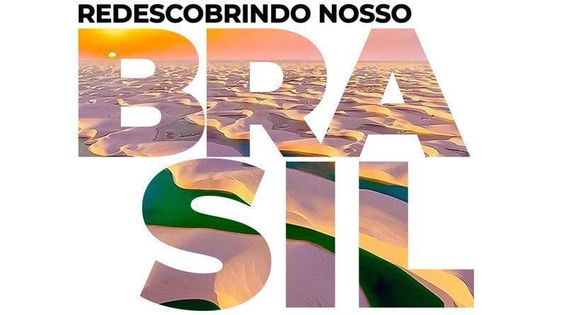 Redescobrindo Nosso Brasil: O Guia Mais Completo do País