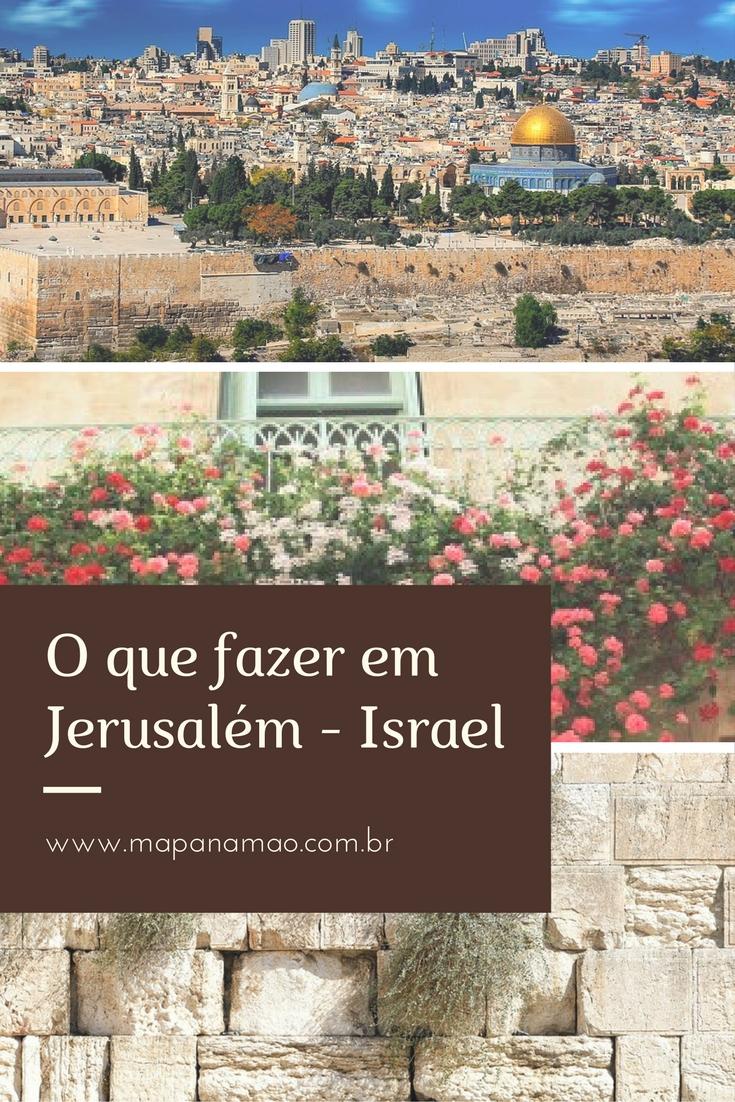 o que fazer em jerusalém