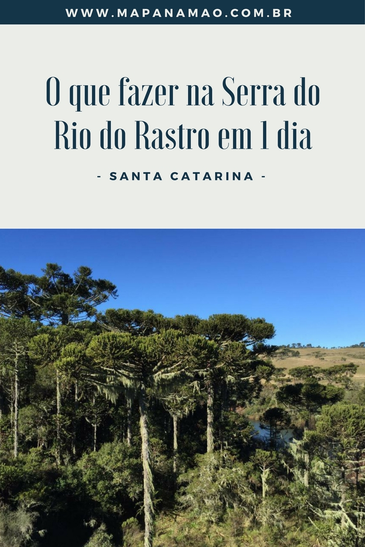 Serra do Rio do Rastro (SC): conheça um dos destinos mais incríveis do Brasil. Descubra o que fazer em 1 dia na Serra do Rio do Rastro, clicando aqui.