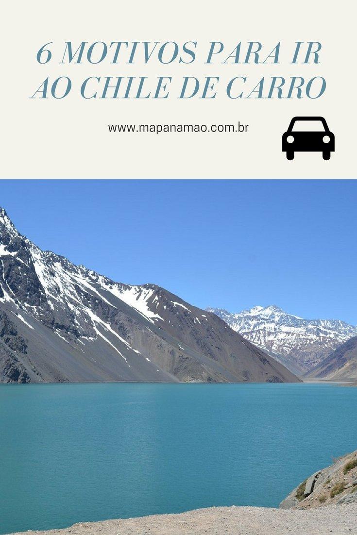 Já pensou em ir até o Chile de carro? Saiba 6 motivos para ir e não se arrepender. E se você já está indo pro Chile, saiba aqui como se preparar.