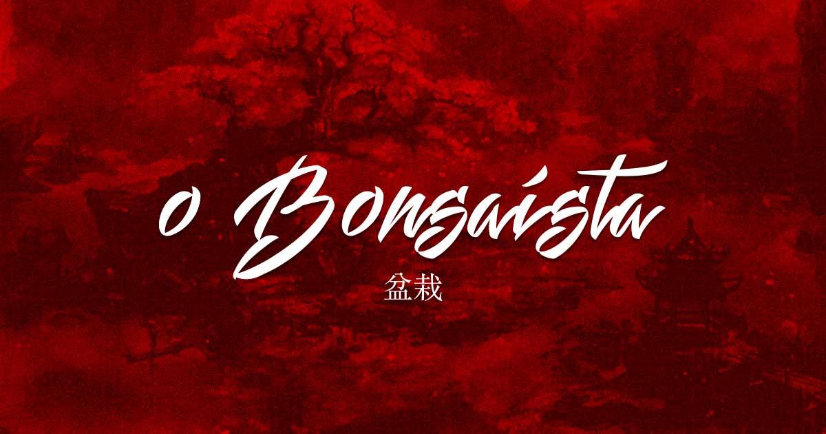 O Bonsaísta Tudo Sobre Bonsai