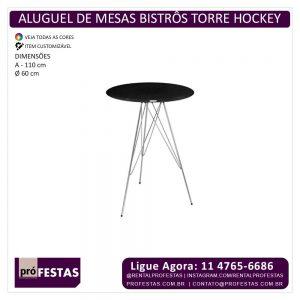 Aluguel de Mesas Bistrôs Torre Hockey