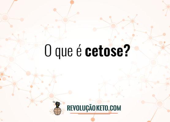 O que é cetose? 3