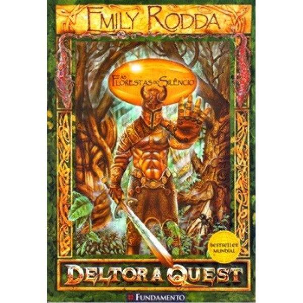 As Florestas do Silencio - Deltora Quest - Volume 1