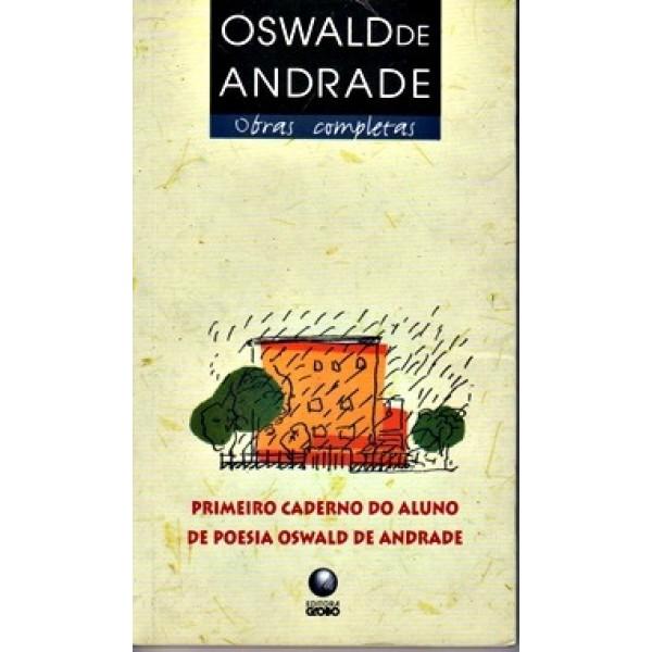 Primeiro Caderno de Poesia do Aluno Oswald de Andrade