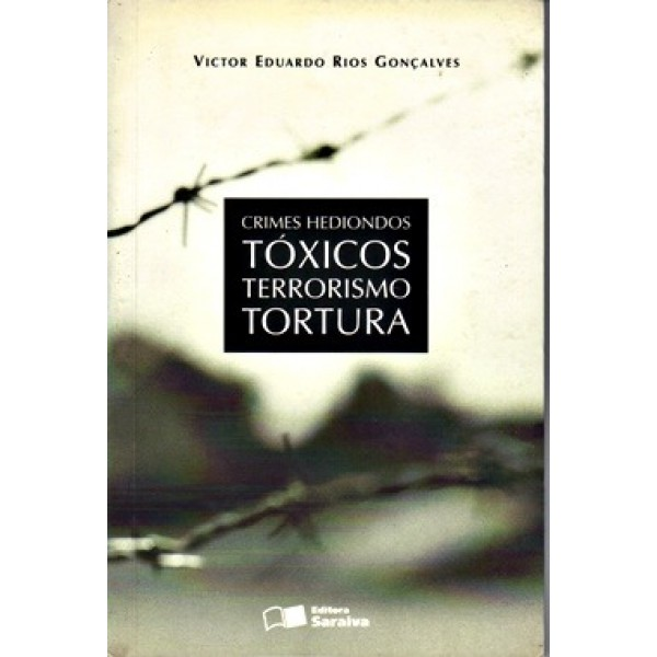Crimes Hediondos - Toxicos - Terrorismo - Tortura