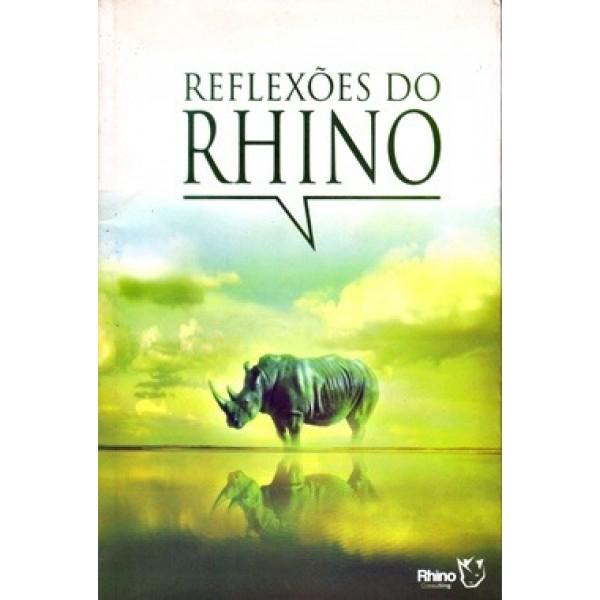 Reflexoes do Rhino - ou Sobre o que os Rinocerontes Pensam