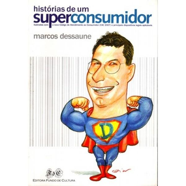 Historias de um Superconsumidor