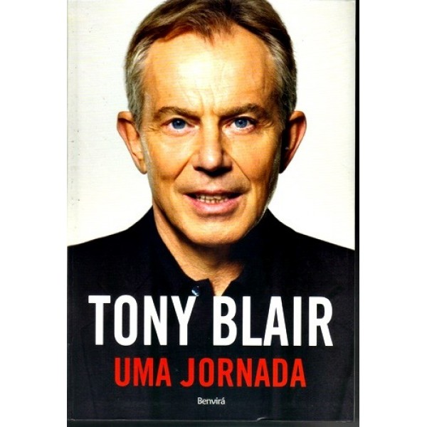Uma Jornada - Tony Blair