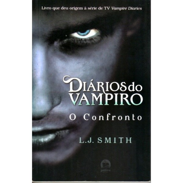 O Confronto - Vol. 2 - Diarios do Vampiro