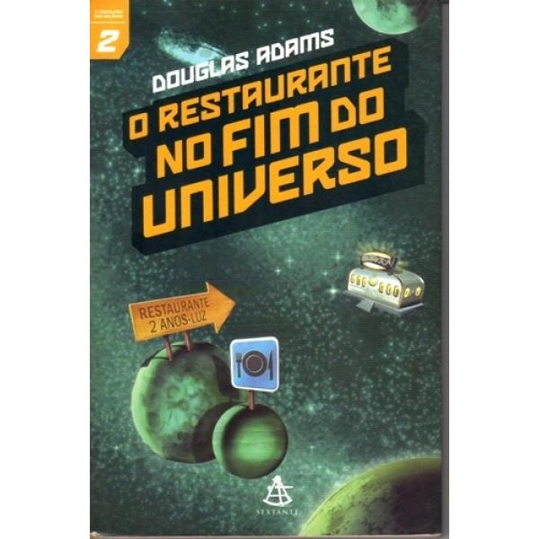 O Restaurante no Fim do Universo - o Mochileiro das Galaxias Vol. 2