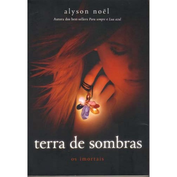 Terra de Sombras - os Imortais - Vol. 3