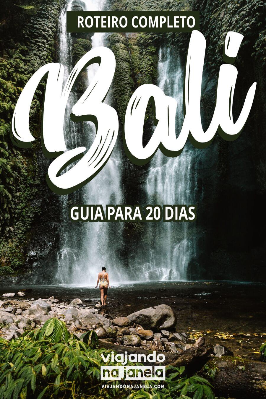 Ilha de Bali - roteiro para 20 dias