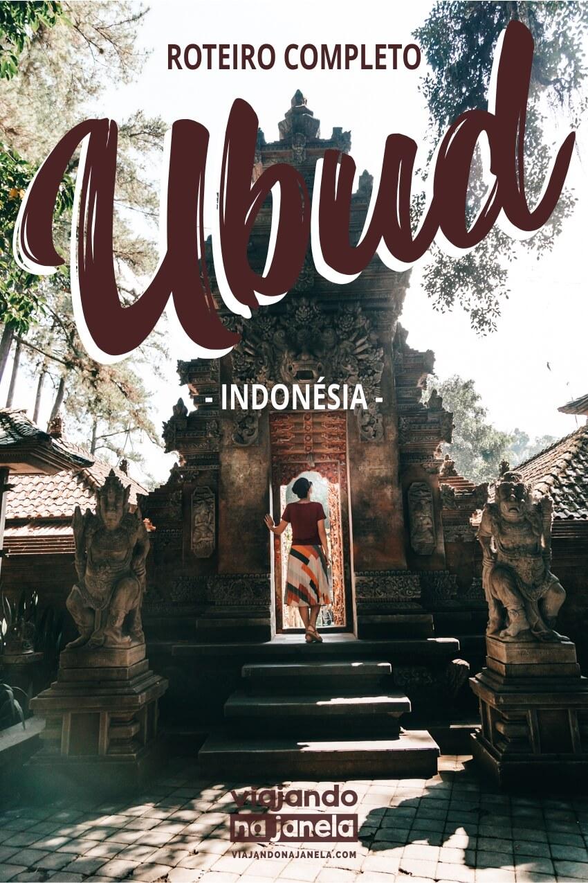 Ubud, Bali, Indonésia - roteiro completo
