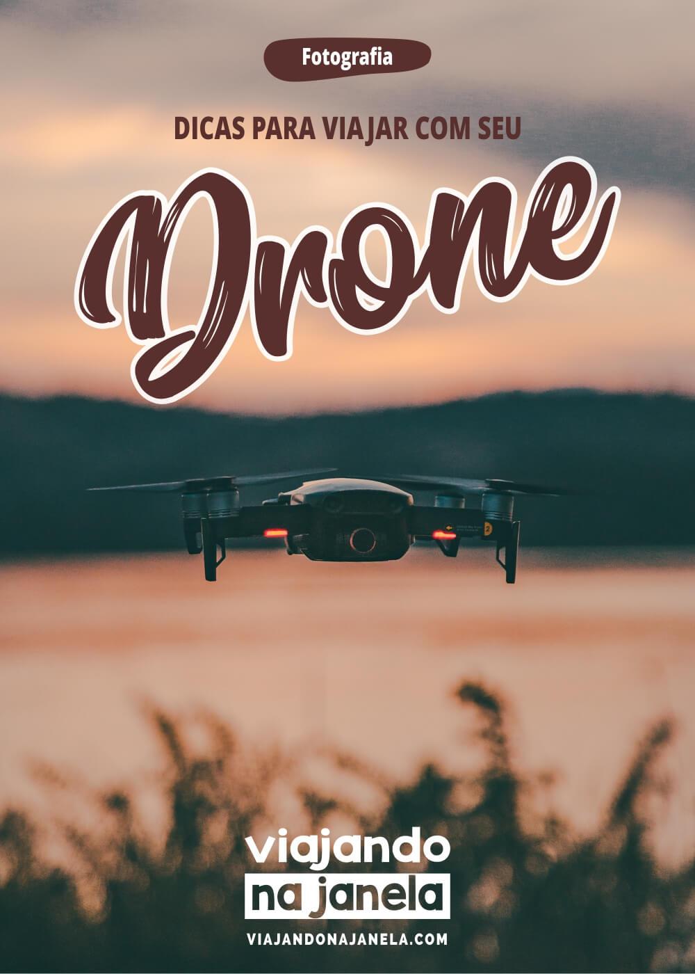 Drone para viajar: dicas