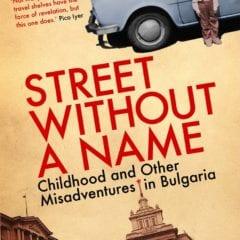 Roteiro de viagem Bulgaria - Livro Street Without a Name